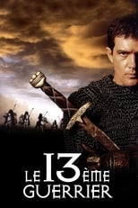 Le 13è Guerrier  (The 13th Warrior) streaming complet VF HD