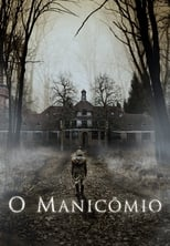 O Manicômio (2018) Torrent Dublado e Legendado