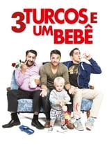 3 Turcos & Um Bebê (2015) Torrent Dublado e Legendado