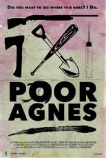 Poster for Poor Agnes