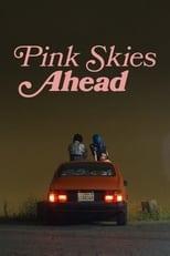 Pink Skies Ahead