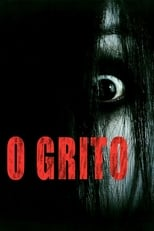O Grito (2004) Torrent Dublado e Legendado