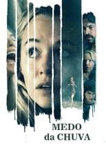 Medo da Chuva (2021) Torrent Dublado e Legendado