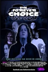 Poster Image for Movie - The Forever Choice