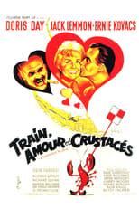 Train, amour et crustacés
