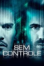 Sem Controle (2017) Torrent Dublado e Legendado