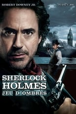 Sherlock Holmes 2 : Jeu d'ombres (Sherlock Holmes: A Game of Shadows) streaming complet VF HD