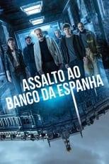 Assalto ao Banco da Espanha (2021) Torrent Dublado e Legendado