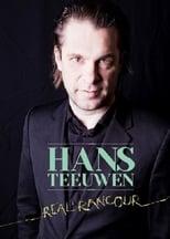Poster van Hans Teeuwen: Real Rancour