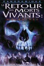 Le Retour des morts-vivants 4 : Necropole