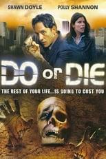 Do or Die - Leben im Zeitraffer