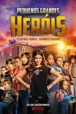Pequenos Grandes Heróis (2020) Torrent Dublado e Legendado