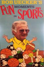 Bob Uecker's Fun Moments in Sports