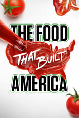 The Food That Built America - Season 2
