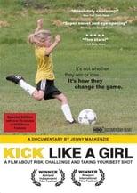 Kick Like a Girl (2008)