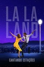 La La Land: Cantando Estações (2016) Torrent Dublado e Legendado