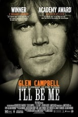 Glen Campbell: I'll Be Me