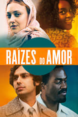 Raízes do Amor (2019) Torrent Dublado e Legendado