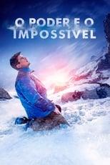 O Poder e o Impossível (2017) Torrent Dublado e Legendado