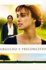 Orgulho & Preconceito (2005) Torrent Dublado e Legendado