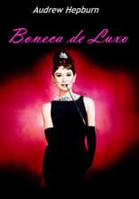 Bonequinha de Luxo (1961) Torrent Dublado e Legendado