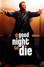 Eine gute Nacht zum Sterben