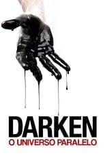 Darken – O Universo Paralelo (2017) Torrent Dublado e Legendado