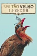 Ser Tão Velho Cerrado (2018) Torrent Nacional