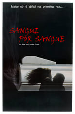 Gosto de Sangue (1984) Torrent Dublado e Legendado