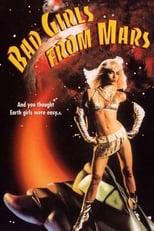 Bad Girls from Mars - Die verdorbenen Mädchen vom Mars