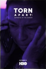 Torn Apart: Separated at the Border