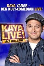 Kaya Yanar LIVE- All Inclusive