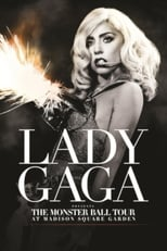 Lady Gaga Presents The Monster Ball Tour at Madison Square Garden (2011) Torrent Music Show