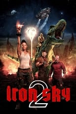 Iron Sky 2  (Iron Sky 2: The Coming Race) streaming complet VF HD