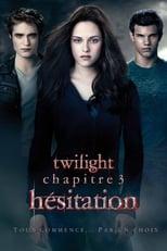 Twilight, chapitre 3 : Hésitation2010