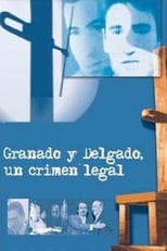 Granados y Delgado. Un crimen legal