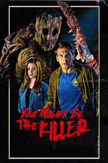 Image YOU MIGHT BE THE KILLER (2018)