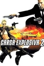 Carga Explosiva 2 (2005) Torrent Dublado e Legendado