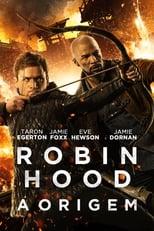 Robin Hood – A Origem (2018) Torrent Dublado e Legendado