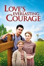 Love\'s Everlasting Courage