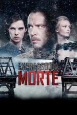Expresso Da Morte (2010) Torrent Dublado e Legendado