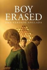 Boy Erased: Uma Verdade Anulada (2018) Torrent Dublado e Legendado