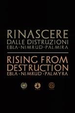 Rinascere dalle distruzioni: Ebla, Nimrud, Palmira