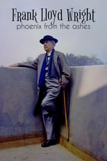 Frank Lloyd Wright: Phoenix From the Ashes