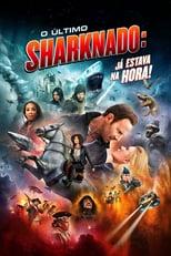 O Último Sharknado: Já Estava na Hora (2018) Torrent Dublado e Legendado