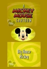 Big House Mickey