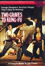 Two Graves To Kung Fu