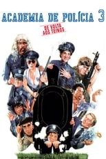 Loucademia de Polícia 3: De Volta ao Treinamento (1986) Torrent Dublado e Legendado