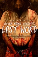 Johnny Frank Garrett\'s Last Word