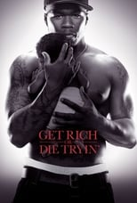 Get Rich or Die Tryin\'